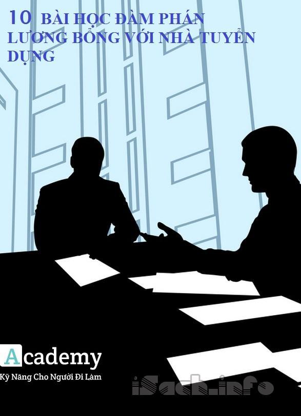 10 bài học đàm phán lương bổng với nhà tuyển dụng