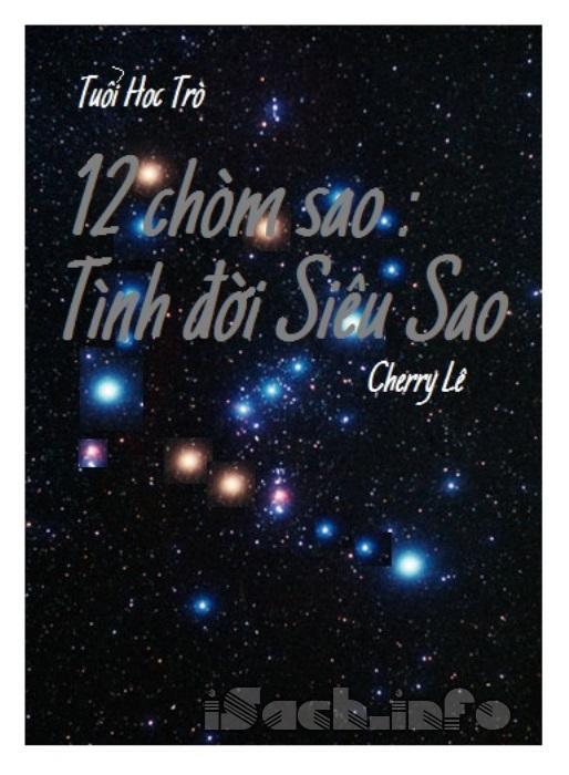12 Chòm Sao: Tình Đời Siêu Sao