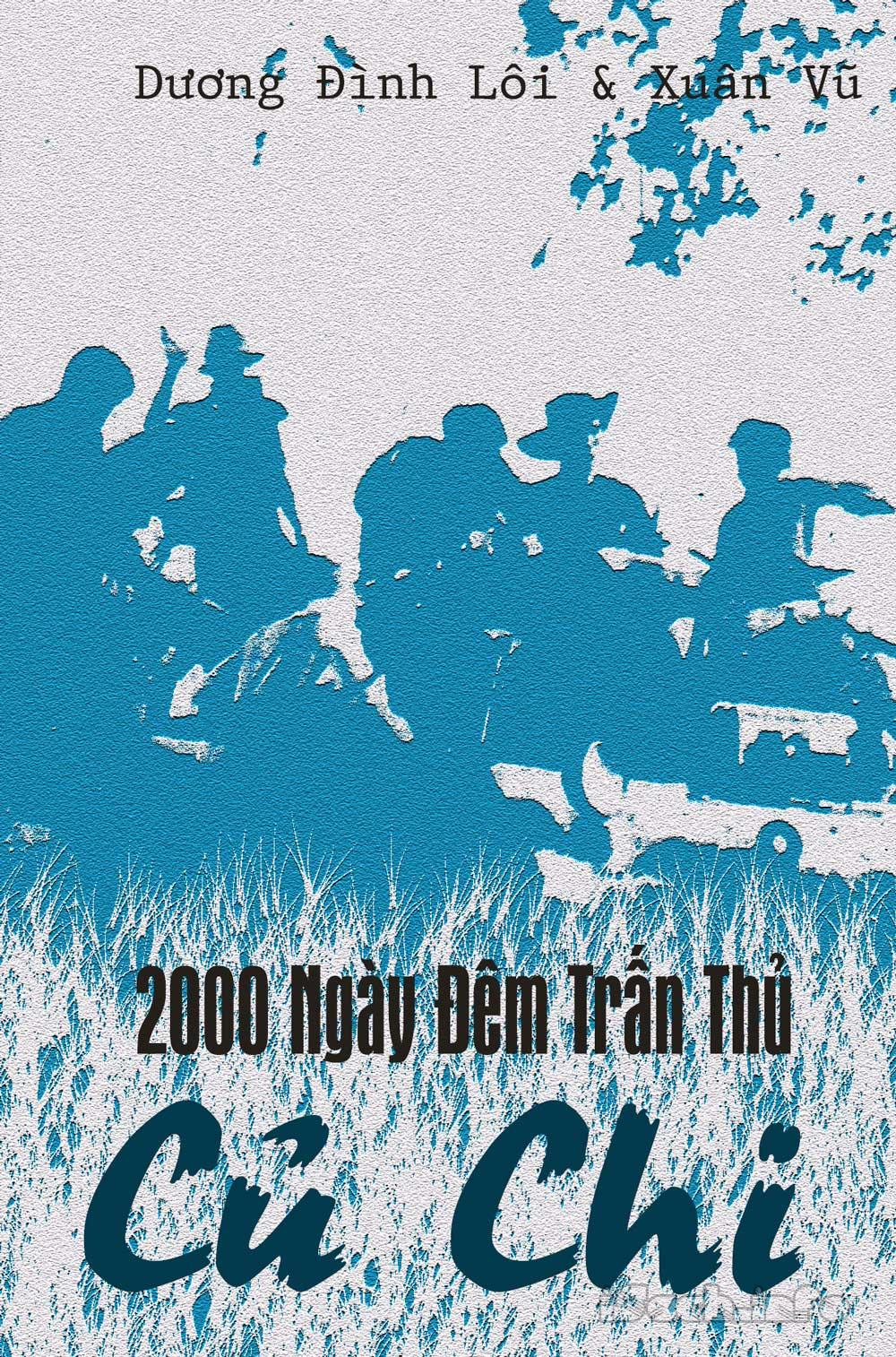 2000 Ngày Đêm Trấn Thủ Củ Chi