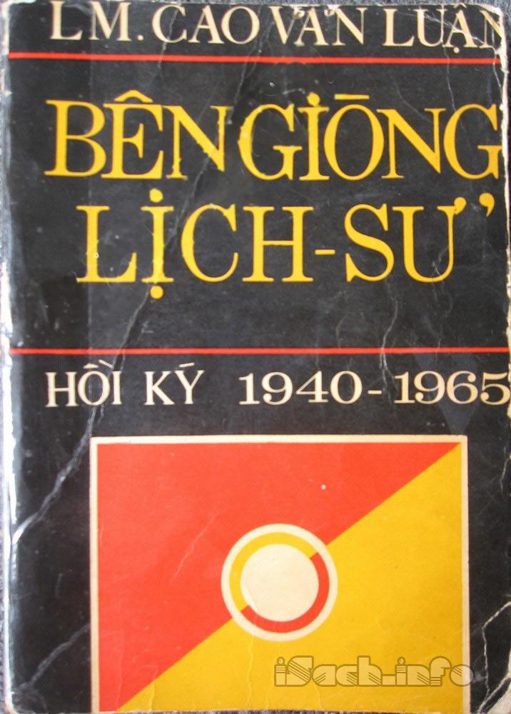 Bên Giòng Lịch Sử 1940 - 1965