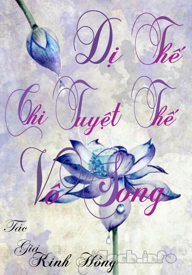Dị Thế Chi Tuyệt Thế Vô Song