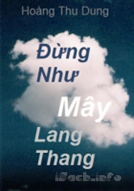 Đừng Như Mây Lang Thang