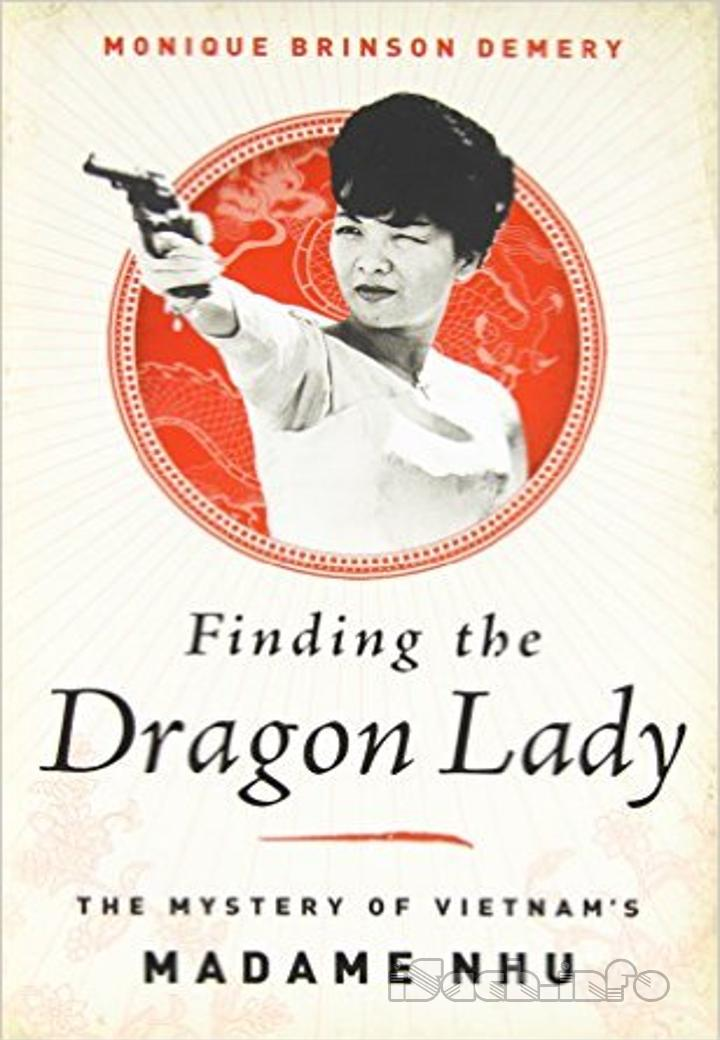 Finding The Dragon Lady: The Mystery Of Vietnam