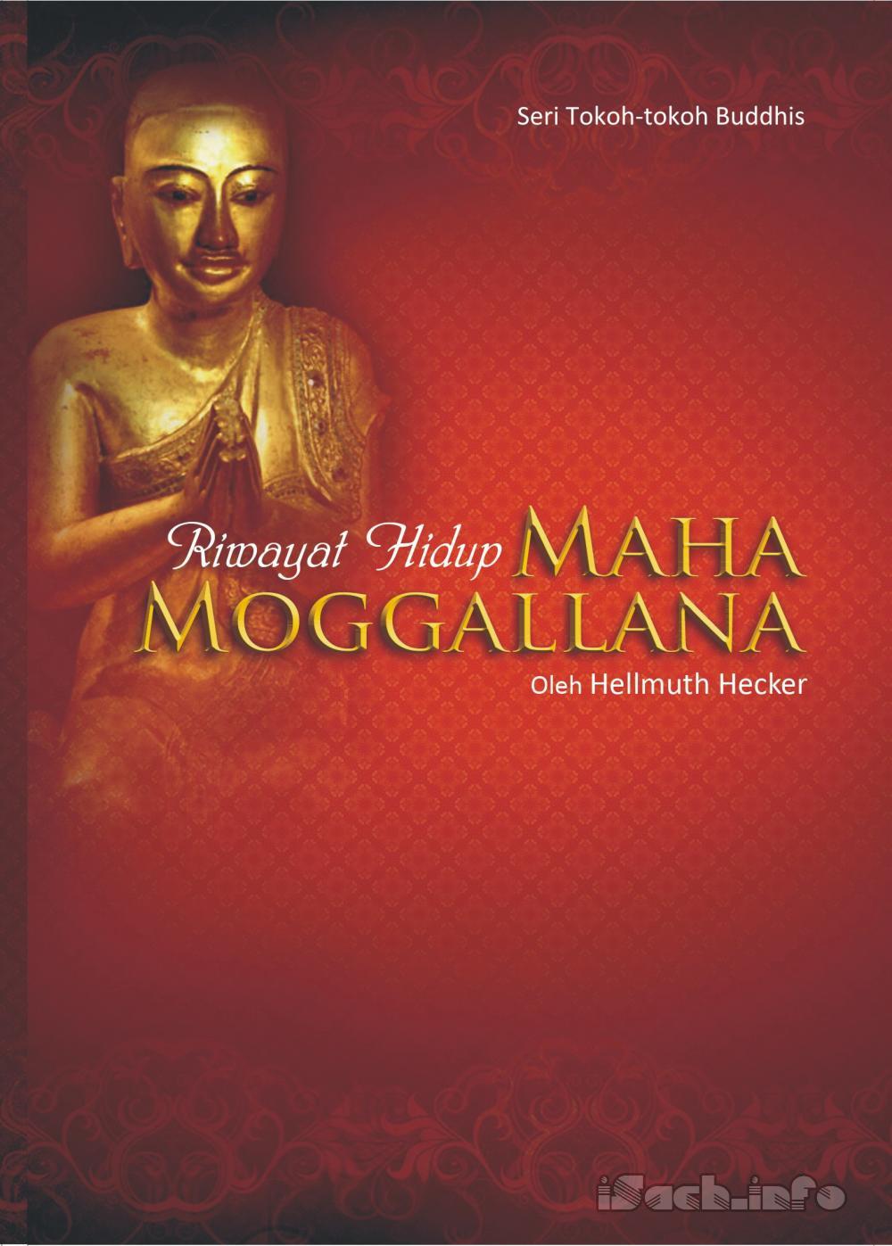Lịch Sử Ðức Mục Kiền Liên (Mahà Moggalàna)