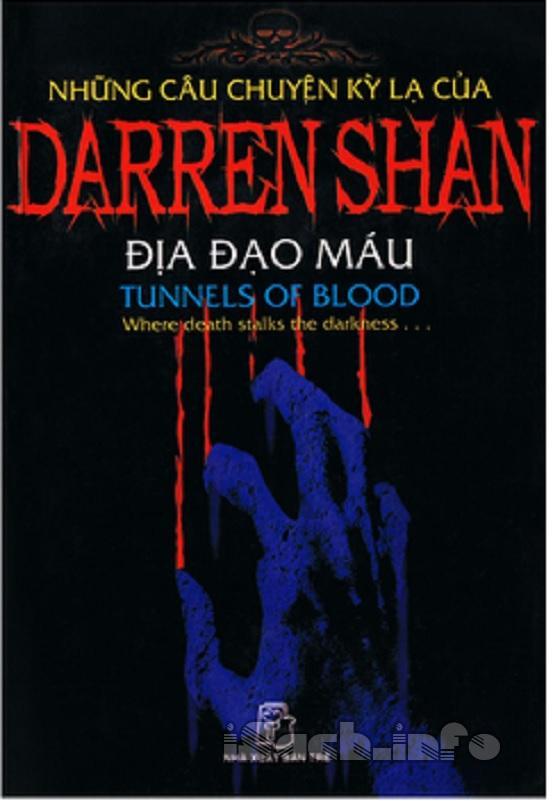 Những Câu Chuyện Kỳ Lạ Của Darren Shan 3 - Địa Đạo Máu