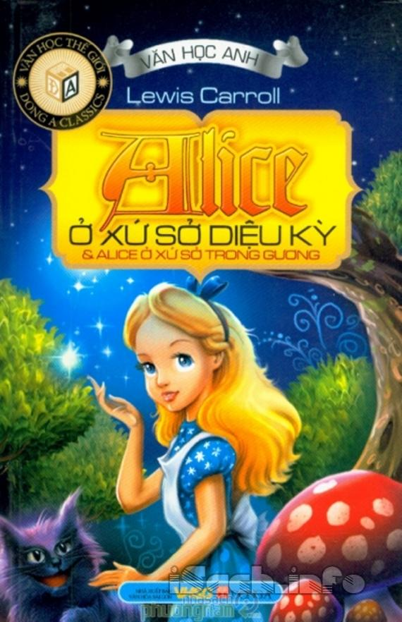Những Cuộc Phiêu Lưu Của Alice Ở Xứ Sở Thần Tiên