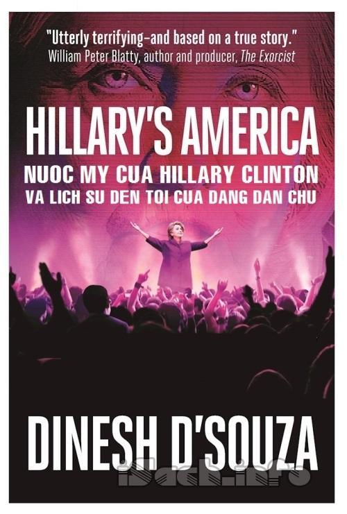 Nước Mỹ Của Hillary Clinton Và Lịch Sử Đen Tối Của Đảng Dân Chủ