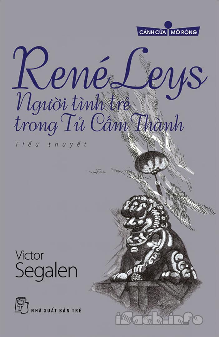 René Leys - Người Tình Trẻ Trong Tử Cấm Thành