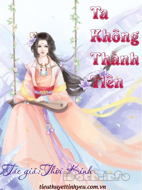 Ta Không Thành Tiên